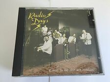 RADIO DAYS LOVE IS ON THE AIR TONIGHT RARE 18 TRK CD NEWMARKET OZ LABEL