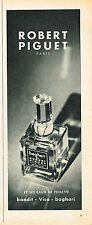 PUBLICITE ADVERTISING 045  1956  ROBERT PIGUET  eau de toilette BAGHARI