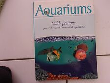 Bailey / Dakin AQUARIUMS guide pratique pour élevage et entretien des poissons
