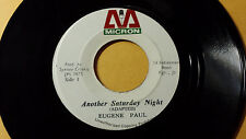 "Eugene Paul - Another Saturday Night/Don't Let The Tears Fall/Reggae 7"" Micron"
