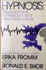 HYPNOSIS: DEVELOPMENTS IN RESEARCH AND NEW PERSPECTIVES - FROMM AND SHOR