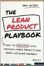 The Lean Producto Playbook: How To Innovate Con Minimum Viable Productos Y Rapi