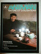 """Revue ANIMAN - """"Nature et Civilisations"""" - n° 35 - 1992 : Shangai /Pieuvres"""