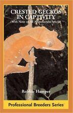Crested Geckos in Captivity New Lizard Book