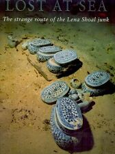Lost At Sea: The Strange Route of the Lena Shoal Junk, hardcover with slipsleeve