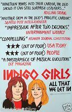 "INDIGO GIRLS ""ALL THAT WE LET IN"" U.S. PROMO ALBUM POSTER - Folk Rock Music"
