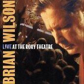 Brian Wilson - Live at the Roxy Theatre (Live Recording, 2002) CD