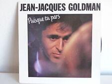 JEAN JACQUES GOLDMAN Puisque tu pars / eNTRES GRIS CLAIR ;; epc 651697 7