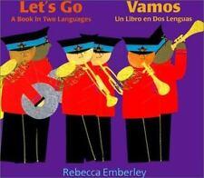 Let's Go/Vamos: A Book in Two Languages/Un Libro En Dos Lenguas