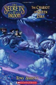 The Chariot of Queen Zara (Secrets of Droon #27) by Tony Abbott