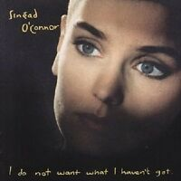 "SINEAD O'CONNOR ""I DO NOT WANT WHAT I HAVEN'T.."" CD NEU"