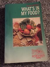What's in My Food? : A Book of Nutrients by Xandria Williams (Paperback) 1988