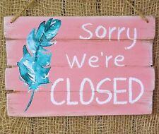 RÚSTICO MADERA ROSA Country Placa Sorry We're cerrado Café RETAIL Shop Letrero