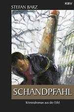 Schandpfahl von Stefan Barz (2014, Taschenbuch)