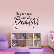 Be Your Own Kind of Beautiful Wall Sticker Inspired Quote Vinyl Girl Room Decor