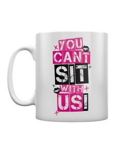 Tasse You Can't Sit With Us
