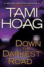 Down the Darkest Road - New - Hoag, Tami - Hardcover