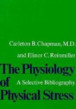 The Physiology of Physical Stress: A Selective Bibliography, 1500-1964