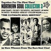 """NORTHERN SOUL COLLECTOR VOL. 3  """"THE ULTIMATE SOUL MEETING - 25 TRACKS"""""""""""
