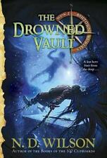 NEW - The Drowned Vault (Ashtown Burials #2) by Wilson, N. D.