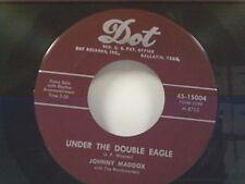 """JOHNNY MADDOX """"UNDER THE DOUBLE EAGLE / MY MARY"""" 45 NEAR MINT"""