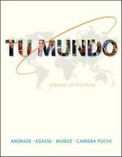 Tu Mundo : Español Sin Fronteras by Magdalena Andrade, Elías Miguel Muñoz, María