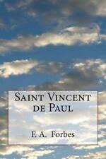 Saint Vincent de Paul by F. Forbes (2014, Paperback)