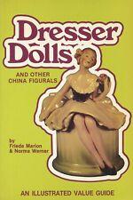 Dresser China Dolls Bathing Half-Dolls Pin Trays Figural Lamps Etc / Scarce Book
