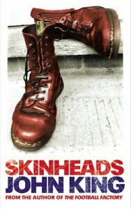 Skinheads by King, John Paperback Book The Cheap Fast Free Post