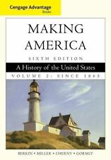 Making America a History Of The United States - Berkin, Miller, Cherny, Gormly