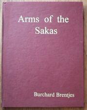 Arms of the Sakas - Burchard Brentjes
