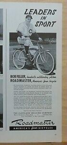 1941 magazine ad for Roadmaster Bicycles - Bob Feller Cleveland baseball pitcher