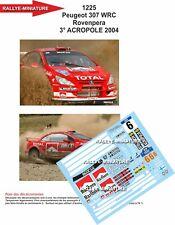 DECALS 1/32 REF 1225 PEUGEOT 307 WRC ROVANPERA RALLY ACROPOLIS 2004 ACROPOLIS