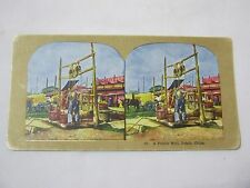 Antique Stereo View Card A Public Well Pekin China     T*