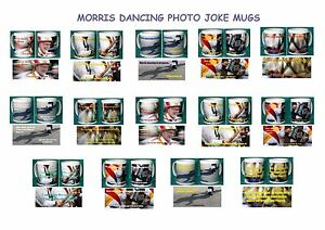 MORRIS DANCING JOKE MUGS.15 VARIOUS DESIGNS.NEW.BNIB..FANTASTIC GIFT