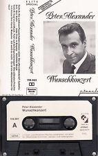 PETER ALEXANDER - Wunschkonzert ,Elite Spezial > MC Musikkassette , wie NEU