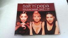 "SALT 'N' PEPA ""NONE OF YOUR BUSINESS"" CD SINGLE 4 TRACKS"