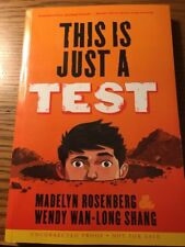 This Is Just A Test Madelyn Rosenberg & Wendy Wan-Long Shang (uncorrected proof)