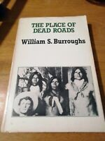 The Place of Dead Roads by William S. Burroughs (Paperback, 2015)