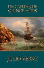 Un Capit�n de Quince A�os by Julio Verne (2013, Paperback)