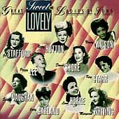 Sweet and Lovely: Capitol's Great Ladies of Song, Vol. 1 by Various Artists...