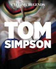 Cycling Legends 01 Tom Simpson. Publication. November 2018.