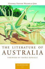 THE LITERATURE OF AUSTRALIA: AN ANTHOLOGY by NICHOLAS JOSE ( HB, 2009) - NEW