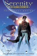Serenity: Those Left Behind TPB | Joss Whedon | Dark Horse Comics 2006 (VFN)