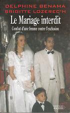 Livre le mariage interdit D. Benama - B. Lozerec'h book