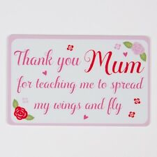 Keepsake card - Thank you mum for teaching me to spread my wings. Mother Gift