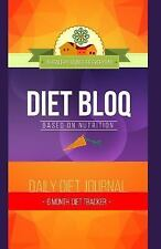 Diet Bloq Journals: Diet Bloq Journal - 6 Month Diet Tracker : Diet Tracker...