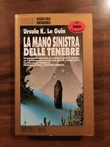La Mano Sinistra delle Tenebre - Ursula K. Le Guin - Editrice Nord - Cosmo ORO