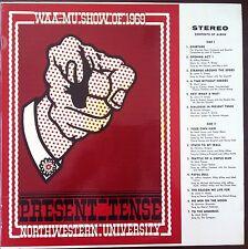 Present-Tense: Northwestern University Waa-Mu Show Of 1969 rare vinyl LP