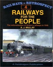 Railways for the People: The Nationalisation of Britain's Railways in 1948 (Rail